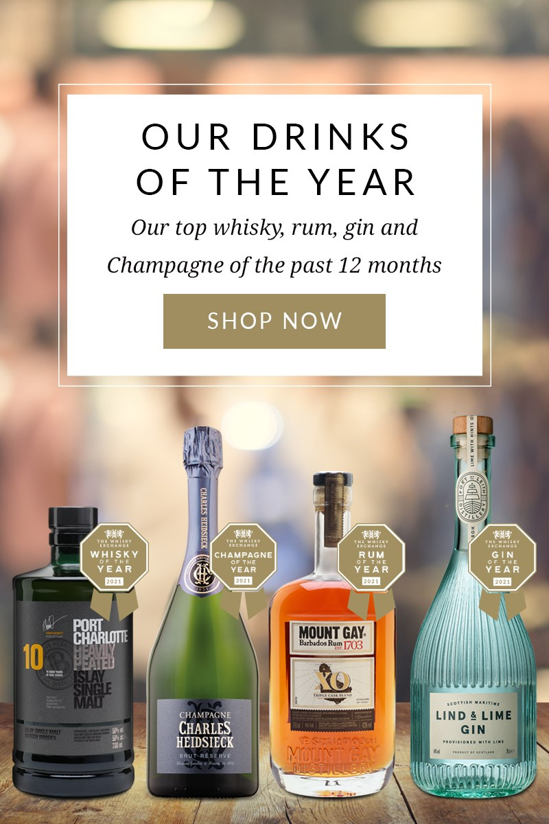 OUR DRINKS OF THE YEAR  Our top whisky, rum, gin and Champagne of the past 12 months  SHOP NOW >